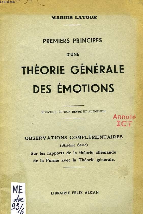 PREMIERS PRINCIPES D'UNE THEORIE GENERALE DES EMOTIONS (EXTRAIT), SUR LES RAPPORTS DE LA THEORIE ALLEMANDE DE LA FORME AVEC LA THEORIE GENERALE