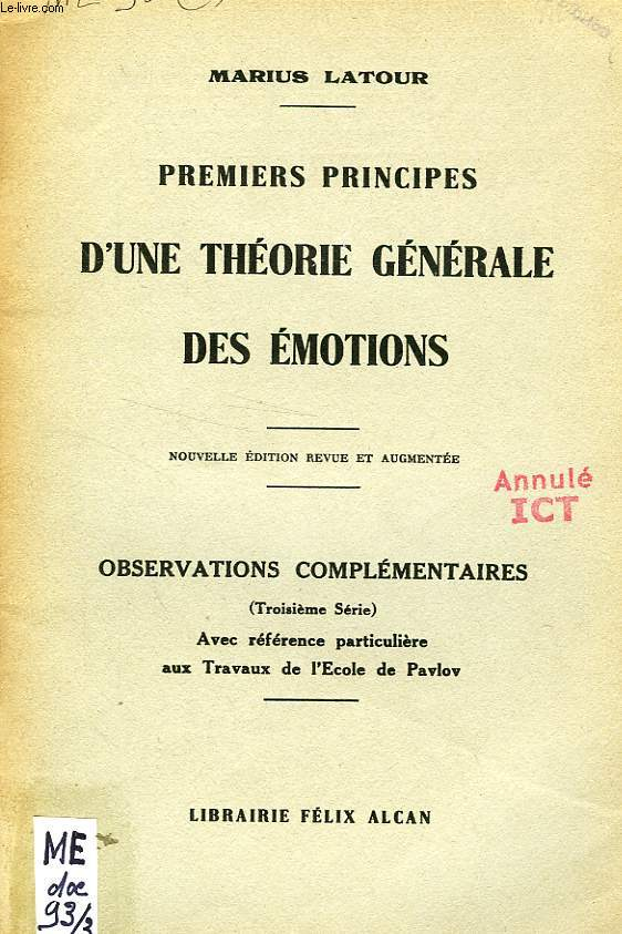 PREMIERS PRINCIPES D'UNE THEORIE GENERALE DES EMOTIONS (EXTRAIT), AVEC REFERENCE PARTICULIERE AUX TRAVAUX DE L'ECOLE DE PAVLOV