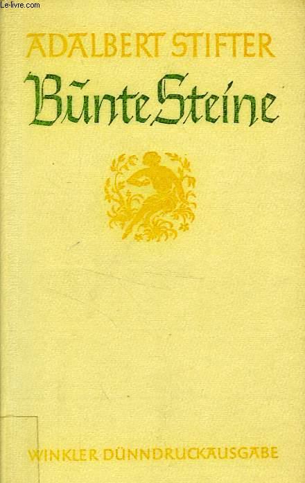 BUNTE STEINE UND ERZAHLUNGEN