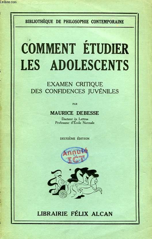 COMMENT ETUDIER LES ADOLESCENTS, EXAMEN CRITIQUE DES CONFIDENCES JUVENILES