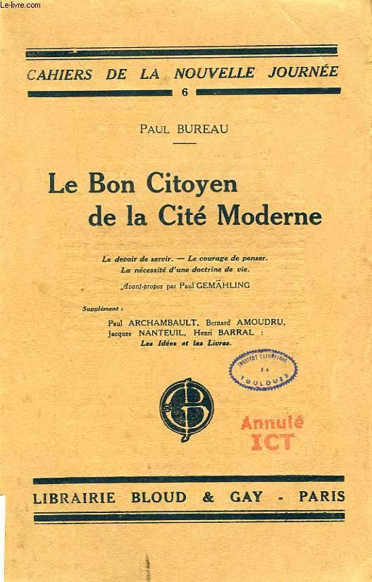 LE BON CITOYEN DE LA CITE MODERNE
