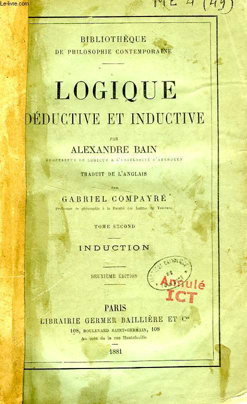 LOGIQUE DEDUCTIVE ET INDUCTIVE, TOME II, INDUCTION