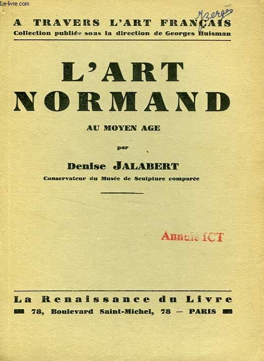 L'ART NORMAND AU MOYEN AGE
