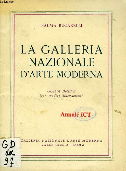 LA GALLERIA NAZIONALE D'ARTE MODERNA, GUIDA BREVE