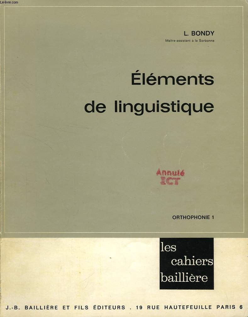 ELEMENTS DE LINGUISTIQUE, ORTHOPHONIE 1