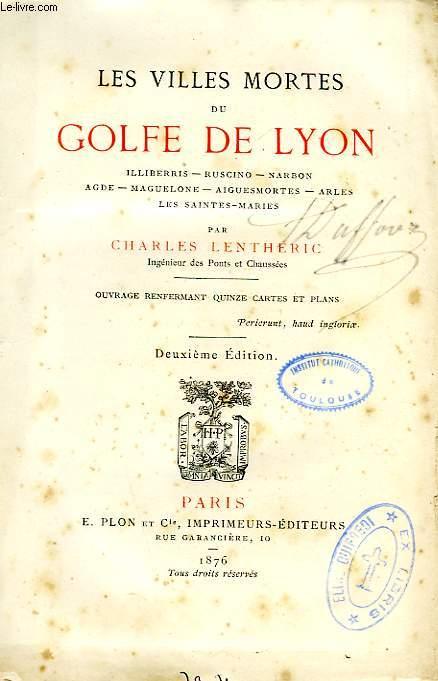 LES VILLES MORTES DU GOLFE DE LYON