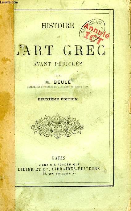 HISTOIRE DE L'ART GREC AVANT PERICLES