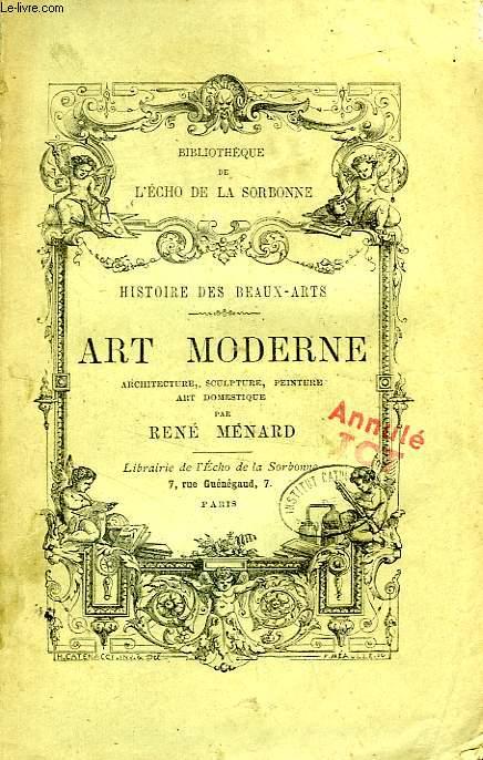 HISTOIRE DES BEAUX-ARTS, ART MODERNE