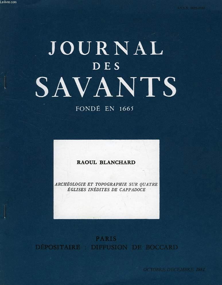 JOURNAL DES SAVANTS, OC.-DEC. 1981, ARCHEOLOGIE ET TOPOGRAPHIE SUR QUATRE EGLISES INEDITES DE CAPPADOCE