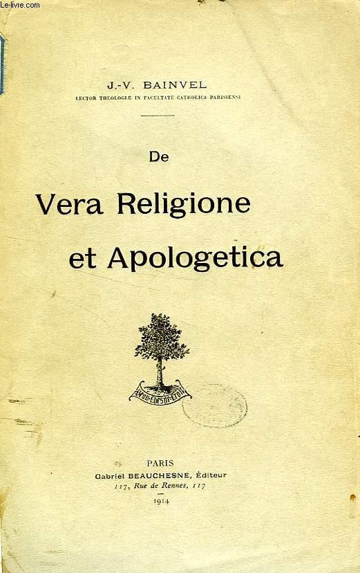 DE VERA RELIGIONE ET APOLOGETICA