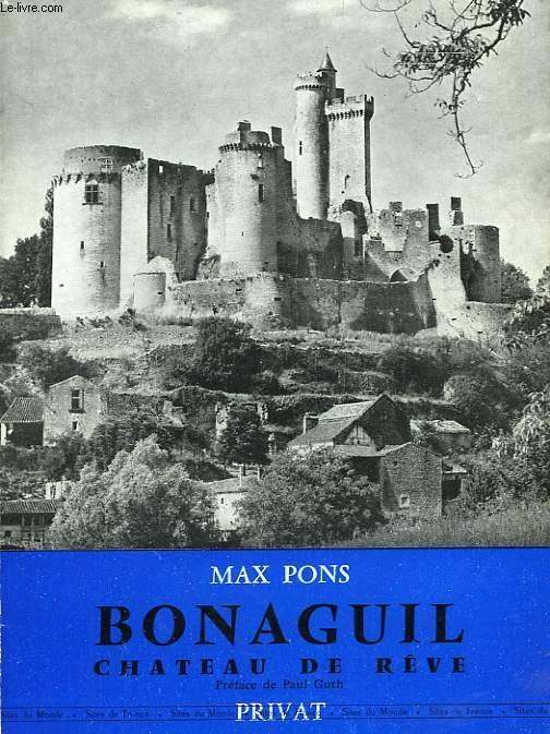 BONAGUIL, CHATEAU DE REVE