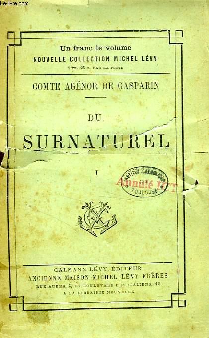DU SURNATUREL, TOME I