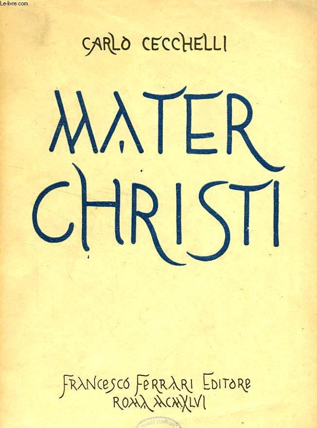 MATER CHRISTI, I, IL 'LOGOS' E MARIA