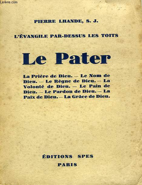 L'EVANGILE PAR-DESSUS LES TOITS, LE PATER
