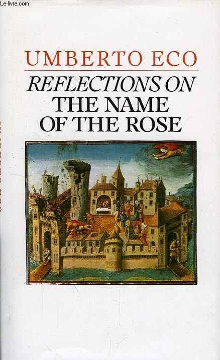 REFLECTIONS ON THE NAME OF THE ROSE