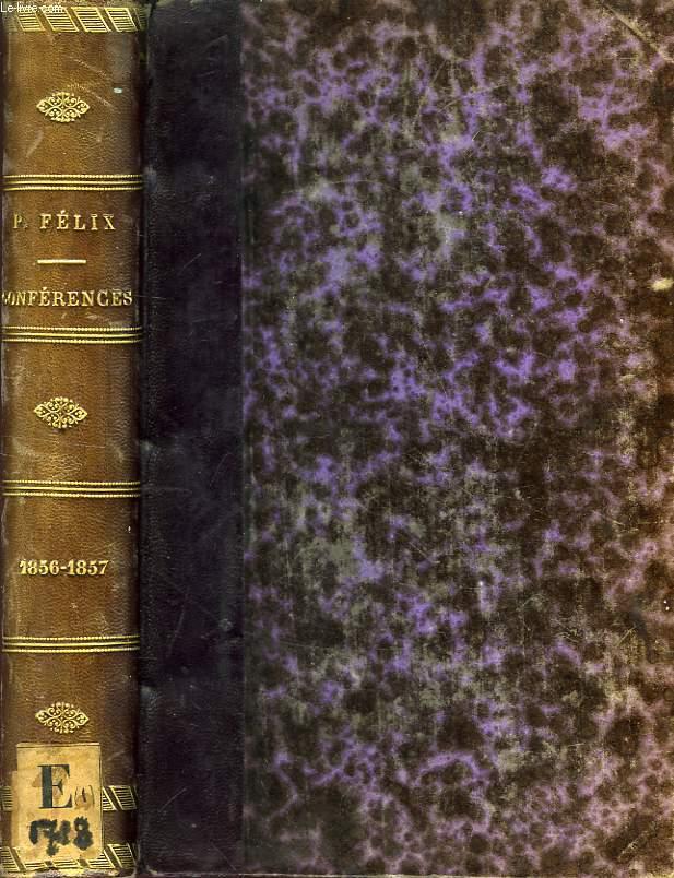 LE PROGRES PAR LE CHRISTIANISME, CONFERENCES DE NOTRE-DAME DE PARIS, ANNEES 1856-1857