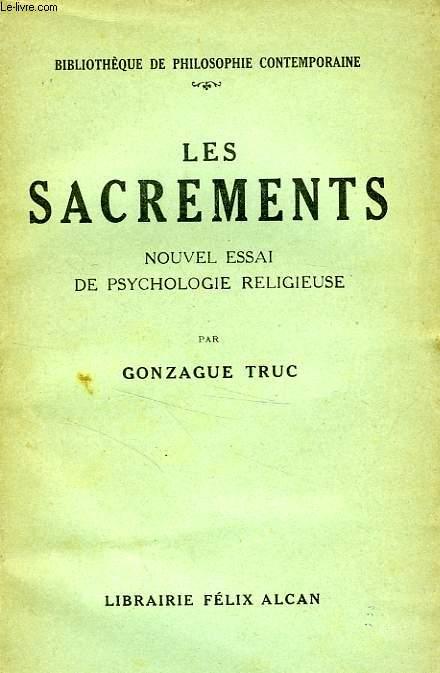 LES SACREMENTS, NOUVEL ESSAI DE PSYCHOLOGIE RELIGIEUSE