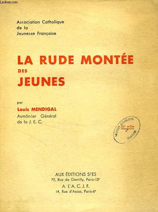LA RUDE MONTEE DES JEUNES