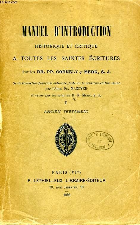 MANUEL D'INTRODUCTION HISTORIQUE ET CRITIQUE A TOUTES LES SAINTES ECRITURES, 2 TOMES