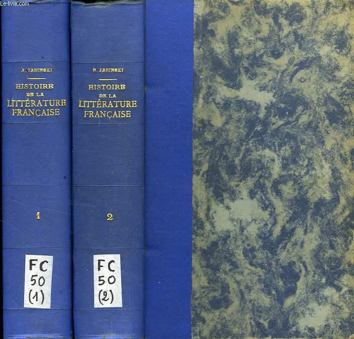 HISTOIRE DE LA LITTERATURE FRANCAISE, 2 TOMES
