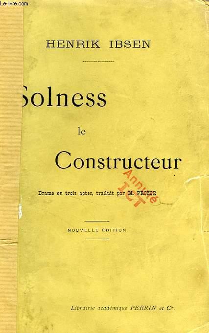 SOLNESS LE CONSTRUCTEUR, DRAME EN 3 ACTES