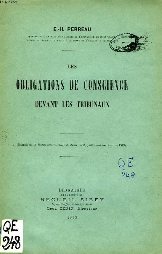 LES OBLIGATIONS DE CONSCIENCE DEVANT LES TRIBUNAUX