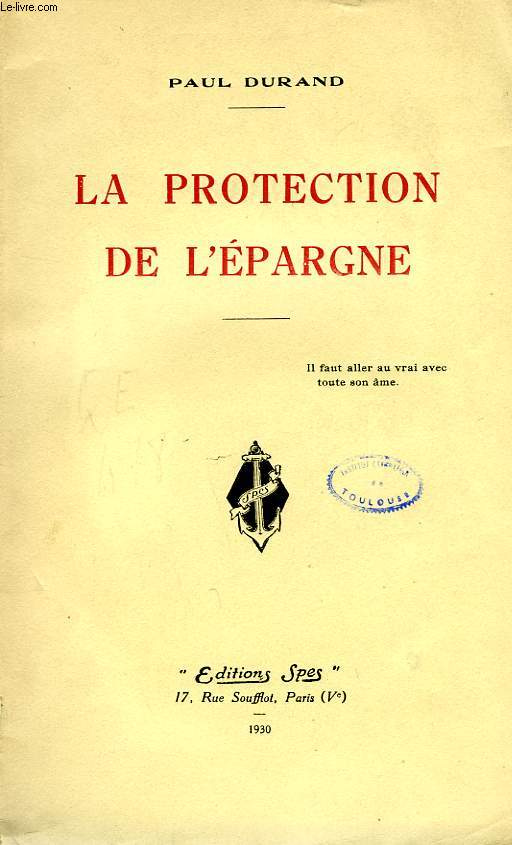 LA PROTECTION DE L'EPARGNE