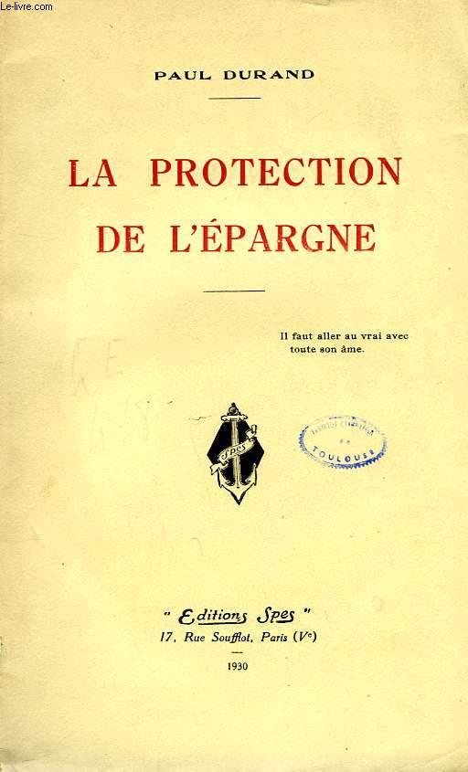 LA PROTECTION DE L'EPARGNE