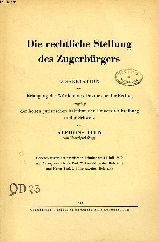 DIE RECHTLICHE STELLUNG DES ZUGERBURGERS (DISSERTATION)
