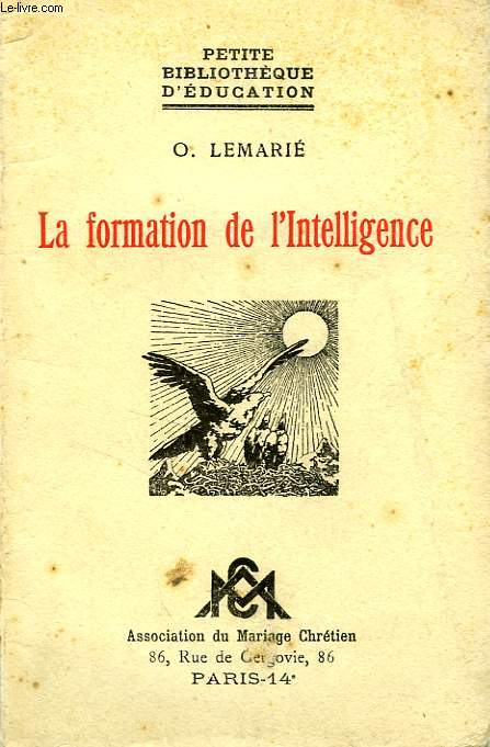 LA FORMATION DE L'INTELLIGENCE