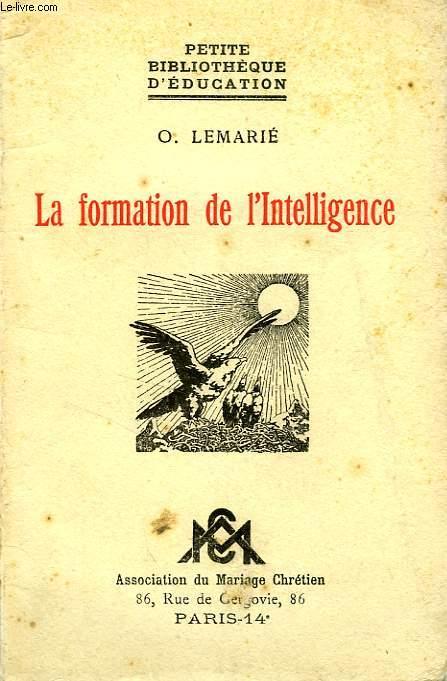 LA FORMATION DE L'INTELLIGENCE