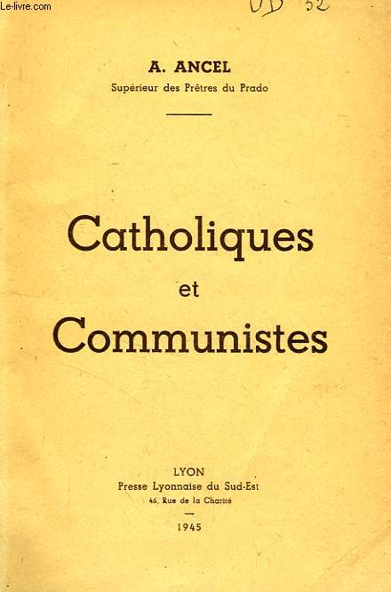 CATHOLIQUES ET COMMUNISTES