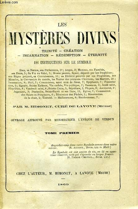 Les mysteres divins, trinite, creation, incarnation, redemption, eternite, 186 instructions sur le symbole, 3 tomes