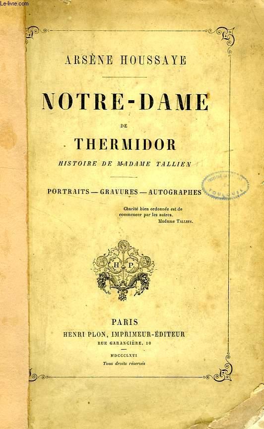 NOTRE-DAME DE THERMIDOR, HISTOIRE DE MADAME TALLIEN