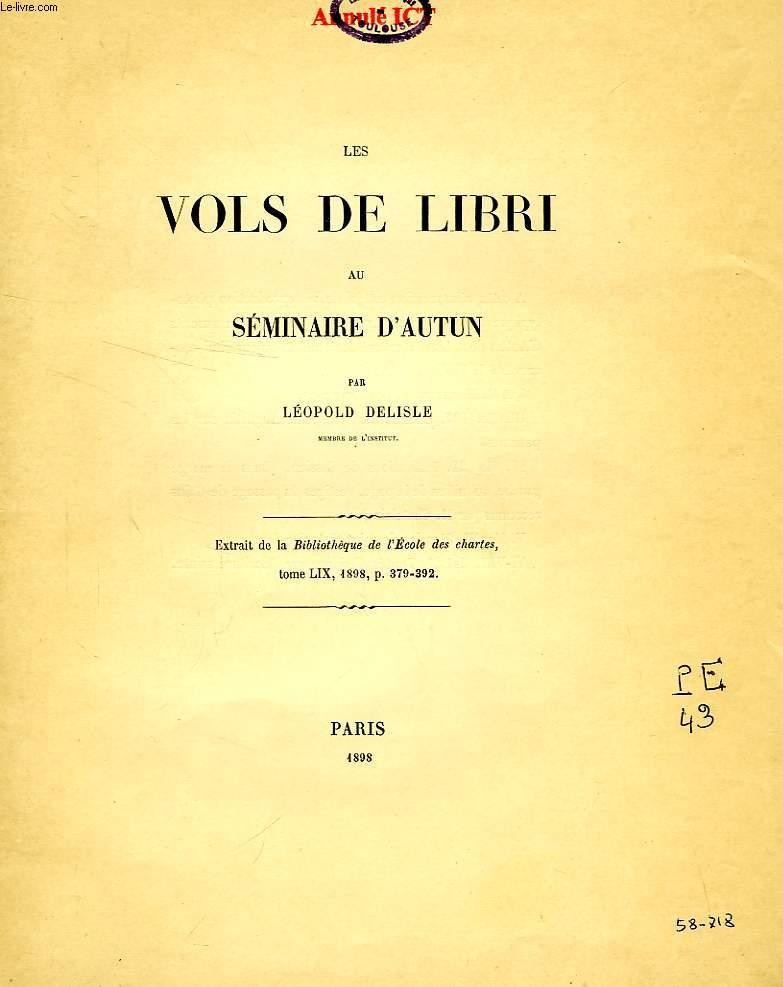 LES VOLS DE LIBRI AU SEMINAIRE D'AUTUN