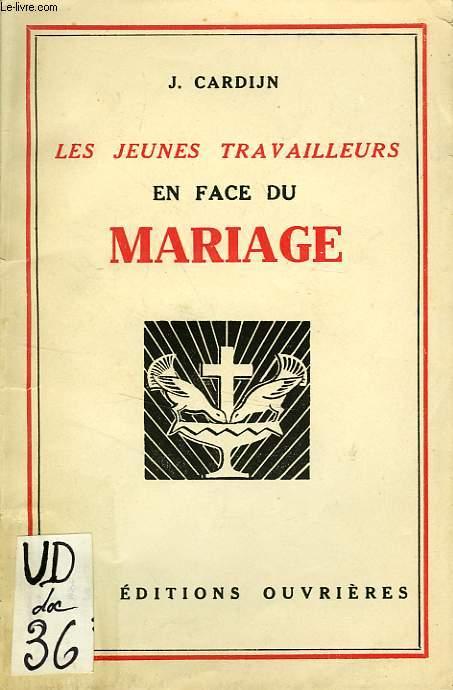LES JEUNES TRAVAILLEURS EN FACE DU MARIAGE