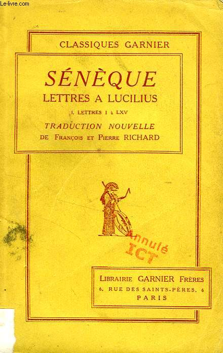 LETTRES A LUCILIUS, TOME I