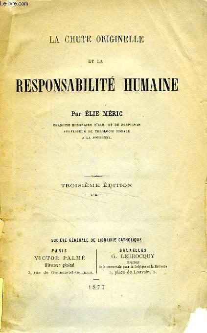LA CHUTE ORIGINELLE ET LA RESPONSABILITE HUMAINE