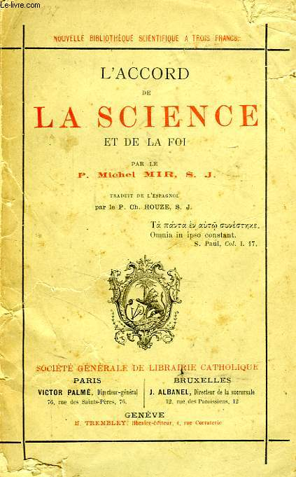 L'ACCORD DE LA SCIENCE ET DE LA FOI
