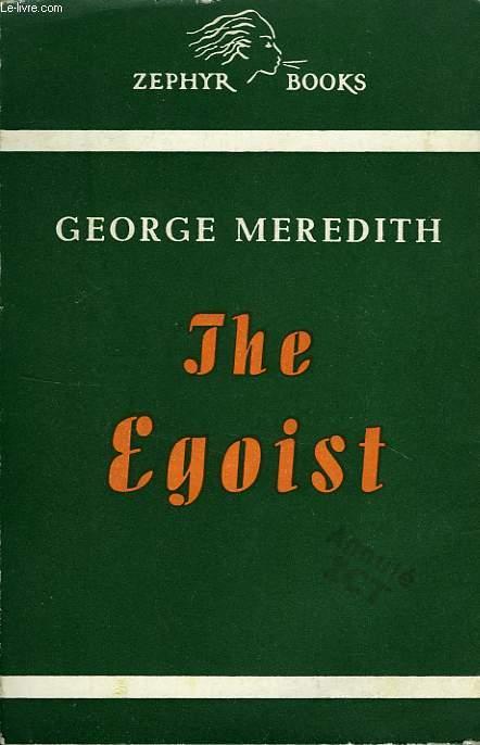 THE EGOIST, A COMEDY IN NARRATIVE