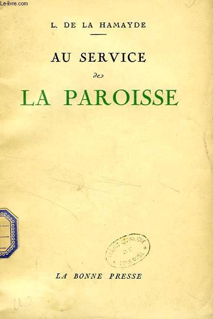 AU SERVICE DE LA PAROISSE