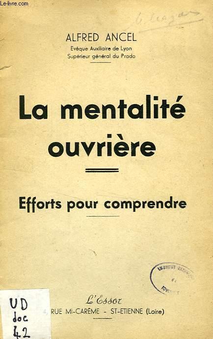 LA MENTALITE OUVRIERE, EFFORTS POUR COMPRENDRE