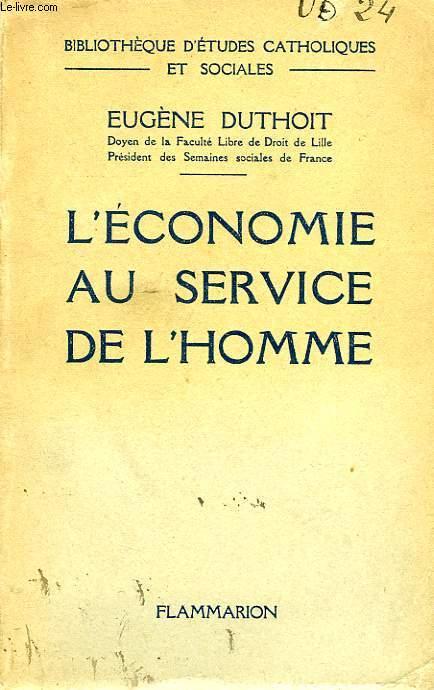 L'ECONOMIE AU SERVICE DE L'HOMME