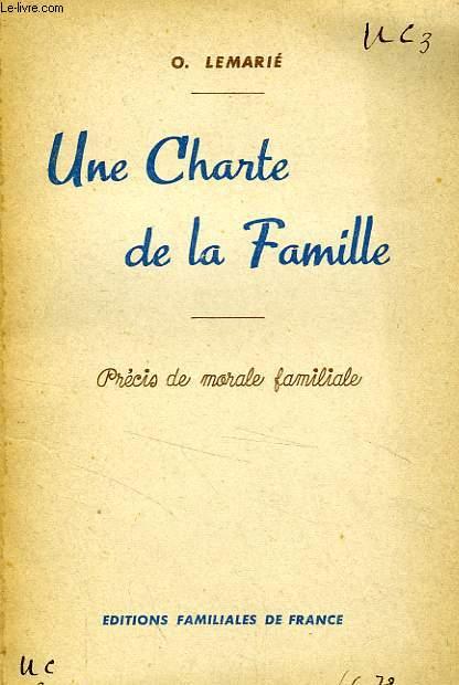 UNE CHARTE DE LA FAMILLE