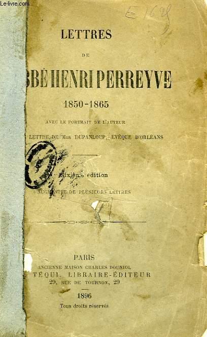 LETTRES DE L'ABBE HENRI PERREYVE (1850-1865)