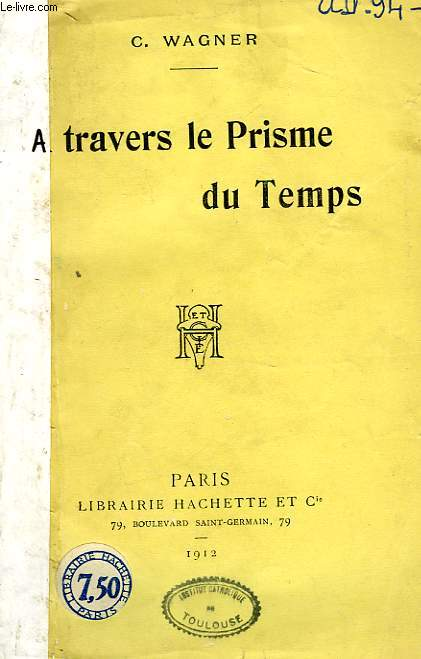 A TRAVERS LE PRISME DU TEMPS