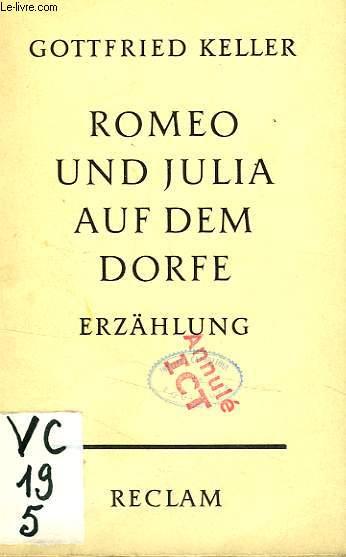 ROMEO UND JULIA AUF DEM DORFE, ERZAHLUNG