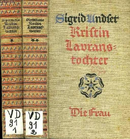KRISTIN LAVRANSTOCHTER, DER KRANZ / DIE FRAU (2 TOMES)
