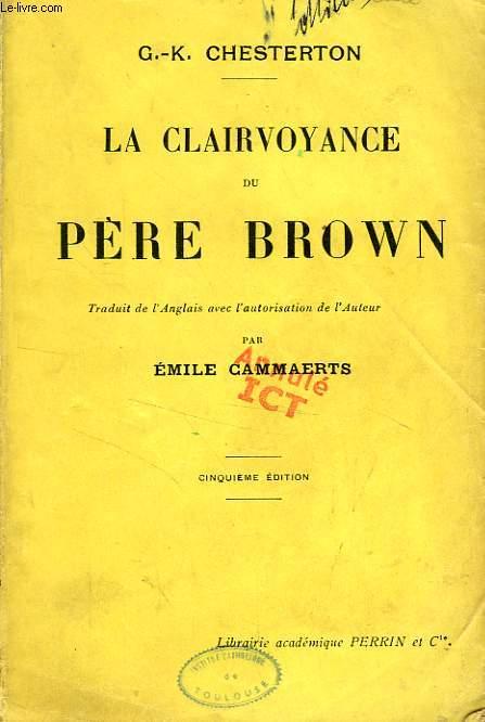 LA CLAIRVOYANCE DU PERE BROWN