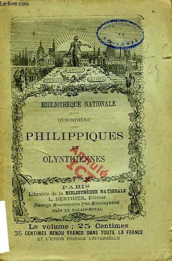PHILIPPIQUES ET OLYNTHIENNES